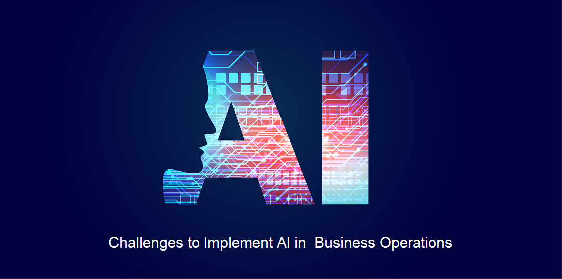 AI Challenges in Business Operations