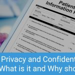 Patient Privacy and Confidentiality