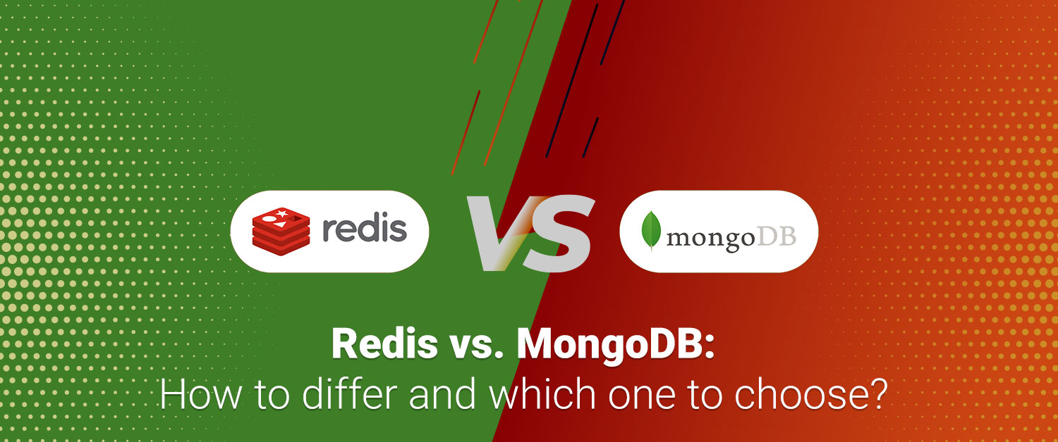 redis-vs-mongodb-how-to-differ-and-which-one-to-choose