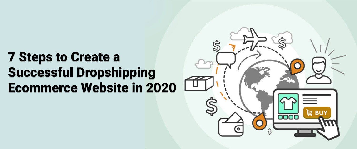 7-steps-to-create-a-successful-dropshipping-ecommerce-website-in-2020