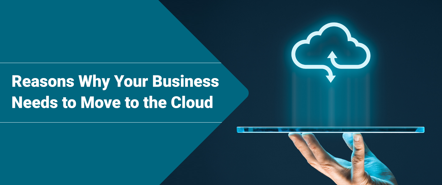 Reasons Why Your Business Needs Cloud Migration