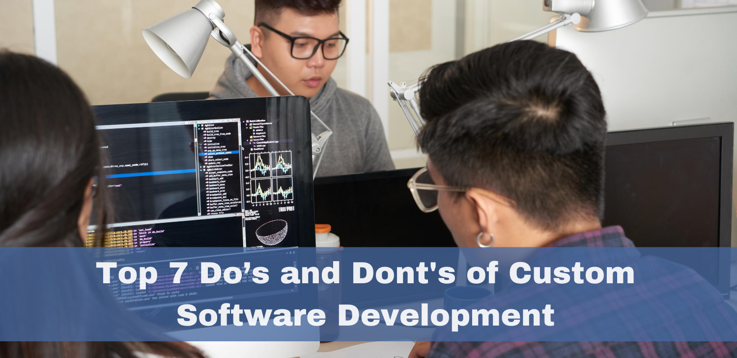 top-7-dos-and-donts-of-custom-software-development