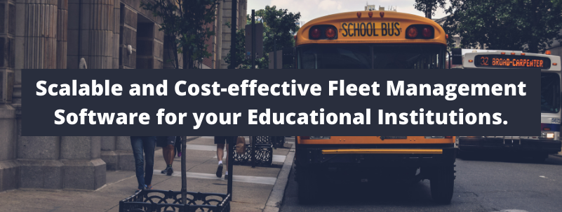 Fleet Management Software for your Educational Institutions