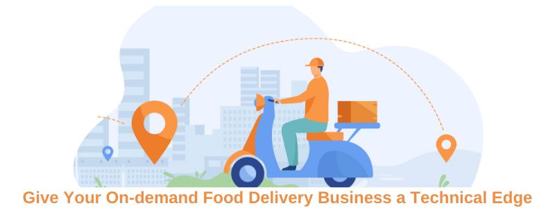 On-demand-Food-Delivery-Benefits-Fleet-Management-Software
