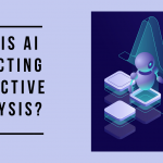 USE OF AI IN PREDICTIVE ANALYSIS
