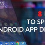 8-proven-tips-to-speed-up-android-app-development