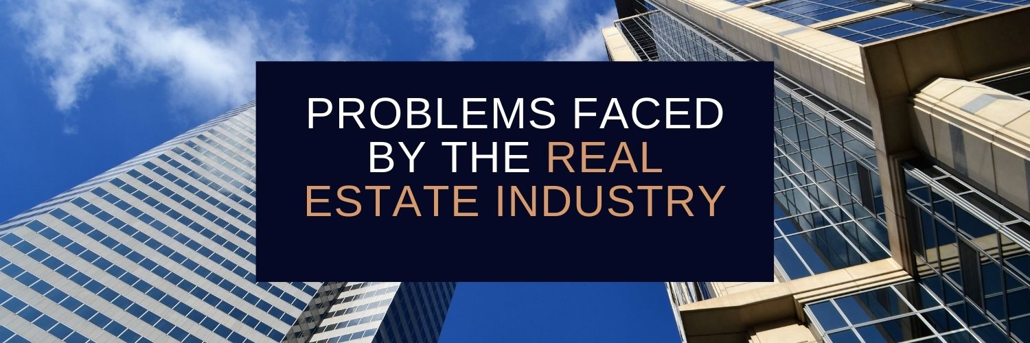 Problems-faced-by-the-real-estate-industry