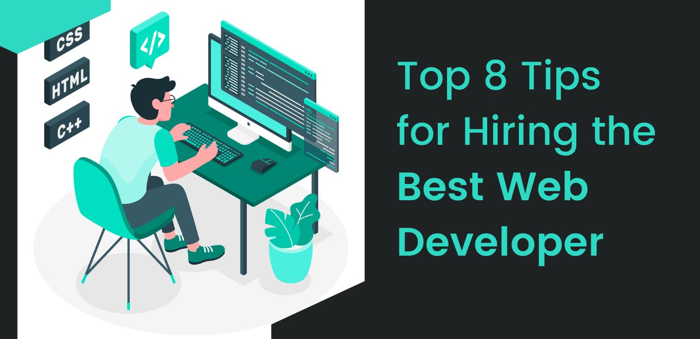 top-8-tips-for-hiring-the-best-web-developer