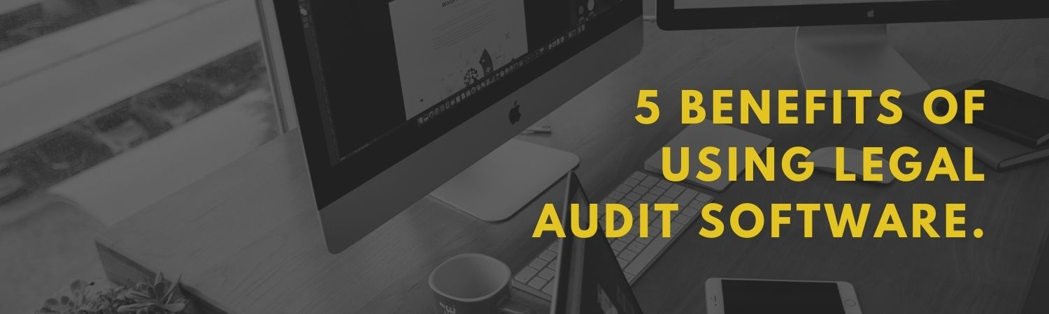5-Benefits-of-Using-Legal-Audit-Software