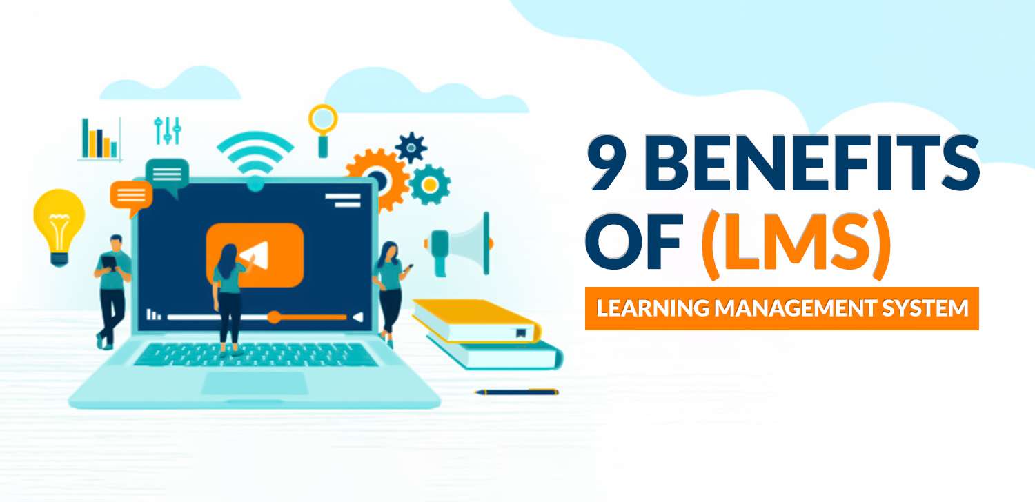 9 Benefits of Learning Management System