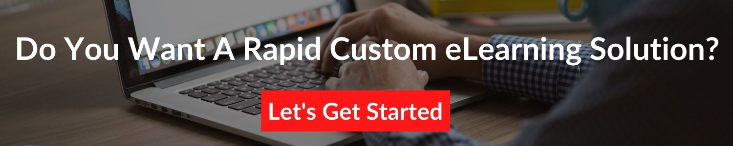 do-you-want-a-rapid-custom-elearning-solution