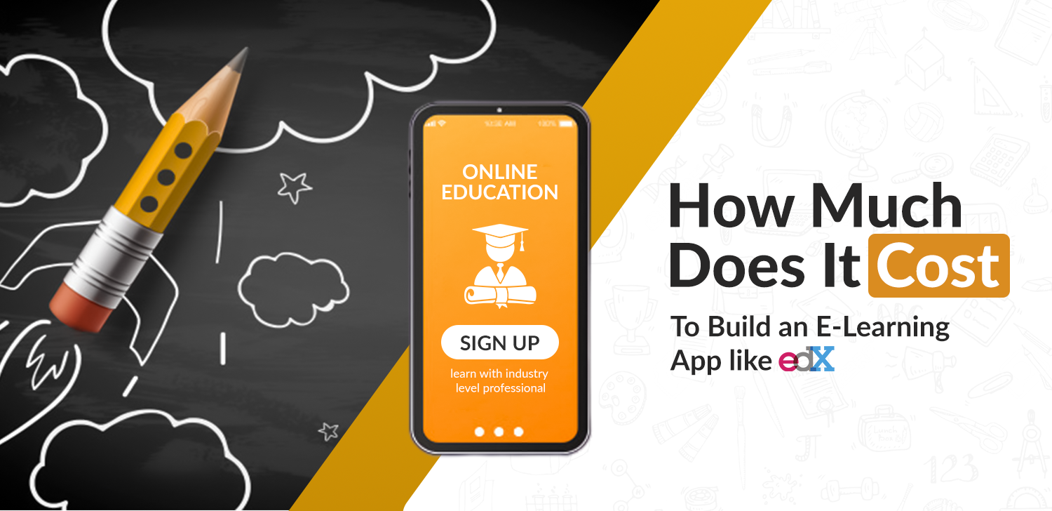 how-much-does-it-cost-to-build-an-elearning-app-like-edx
