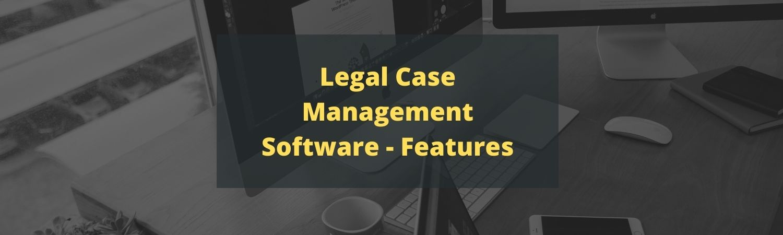 Legal-Case-Management-Software-Features