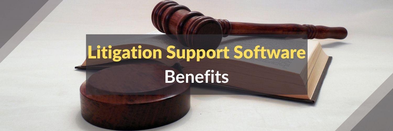 Litigation-Support-Software-Benefits
