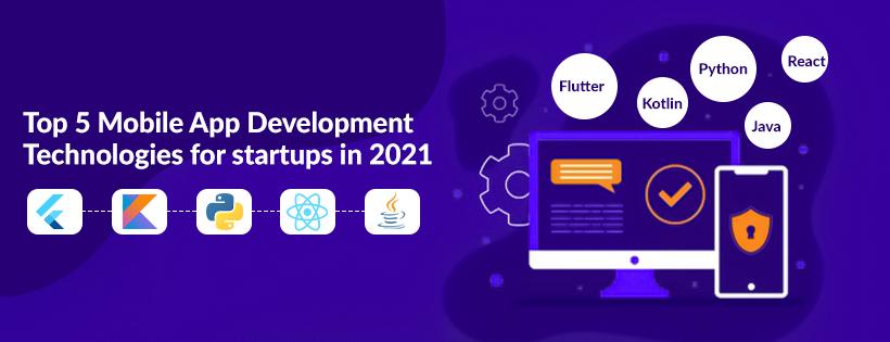 Top-5-Mobile-App-Development-Technologies-for-startups-in-2021