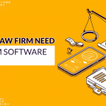 Why Your Law Firm Needs a Law Firm Software Solution