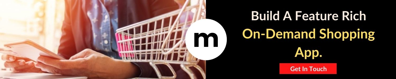 Build A Feature Rich On-Demand Shopping App