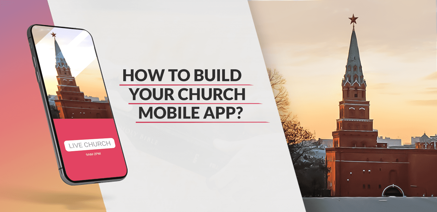How to Build Your Church Mobile App