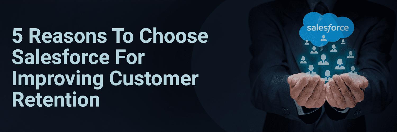 Salesforce Customer Retention