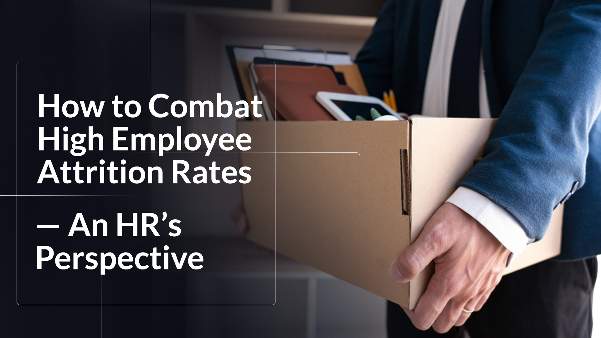how-to-combat-high-employee-attrition-rates-an-hrs-perspective