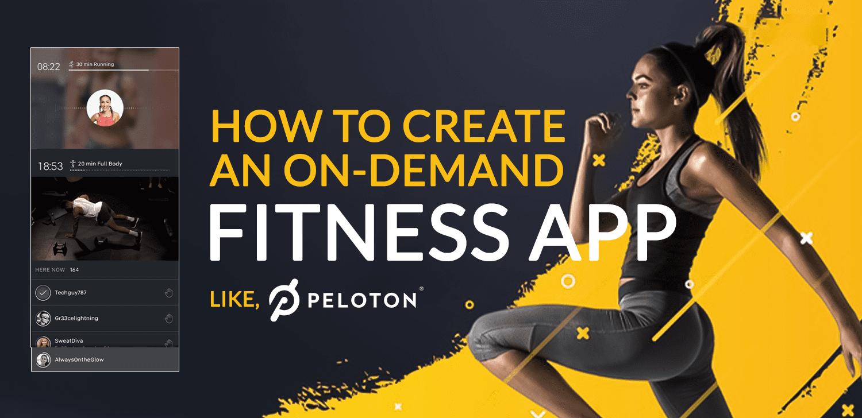 How to create an on-demand fitness app like Peloton