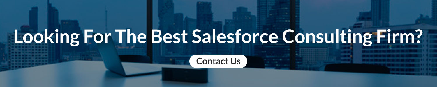 Looking-For-The-Best-Salesforce-Consulting-Firm