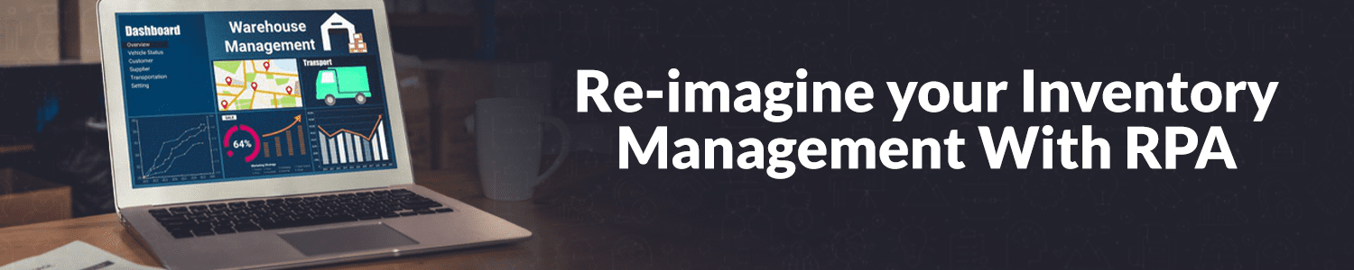 re-imagine-your-inventory-management-with-rpa
