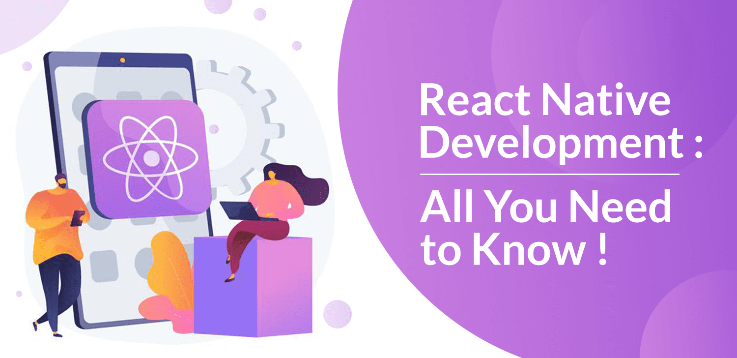 react-native-development-all-you-need-to-know