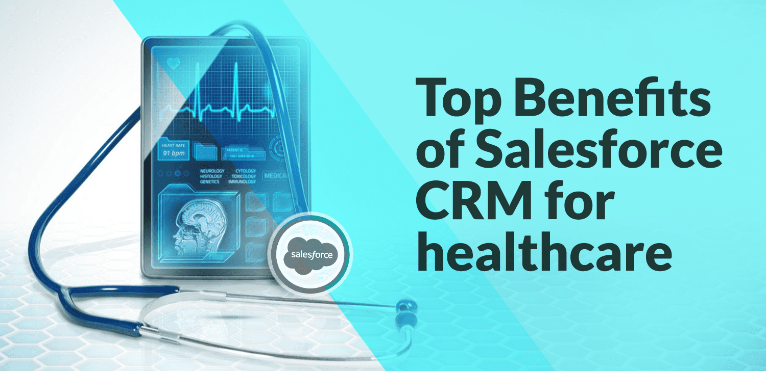 Top-Benefits-of-Salesforce-CRM-for-healthcare