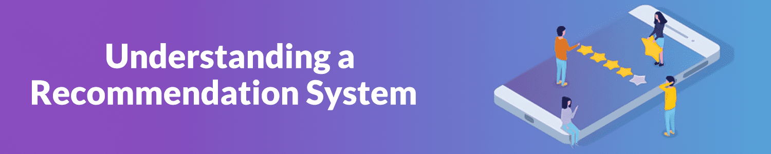 understanding-a-recommendation-system