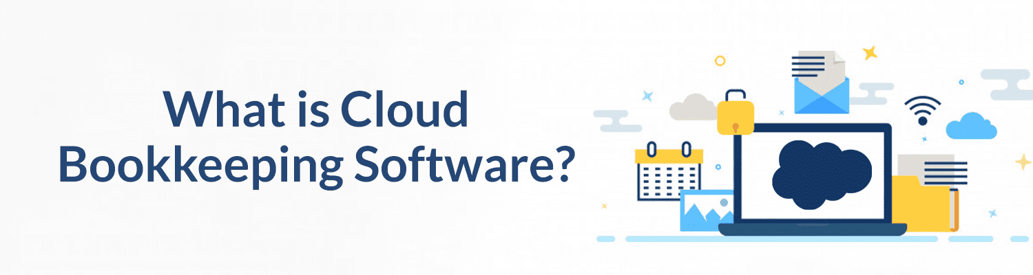What-is-Cloud-Bookkeeping-Software