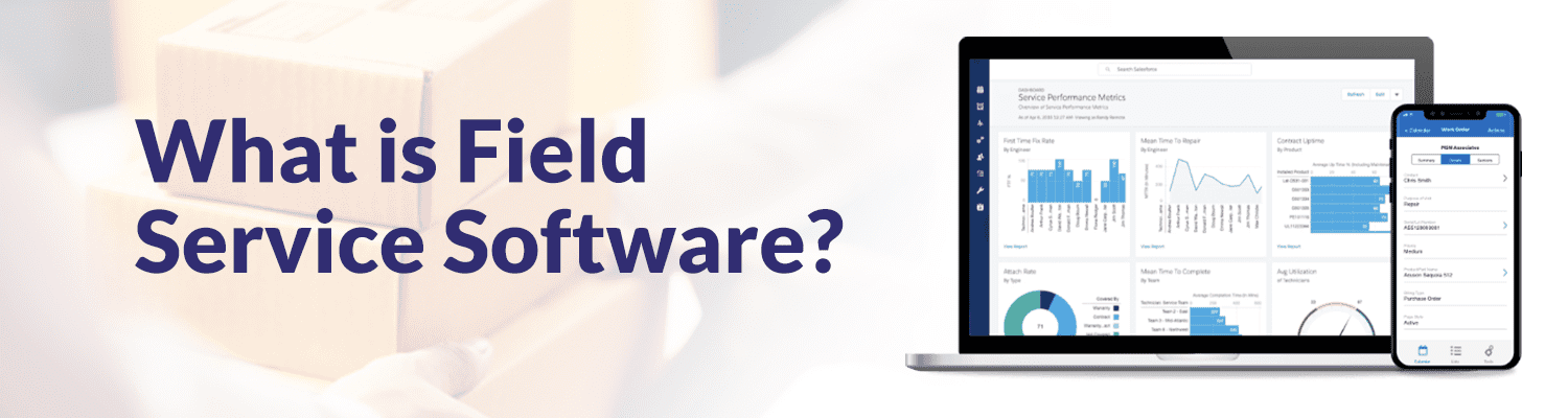What-is-Field-Service-Software