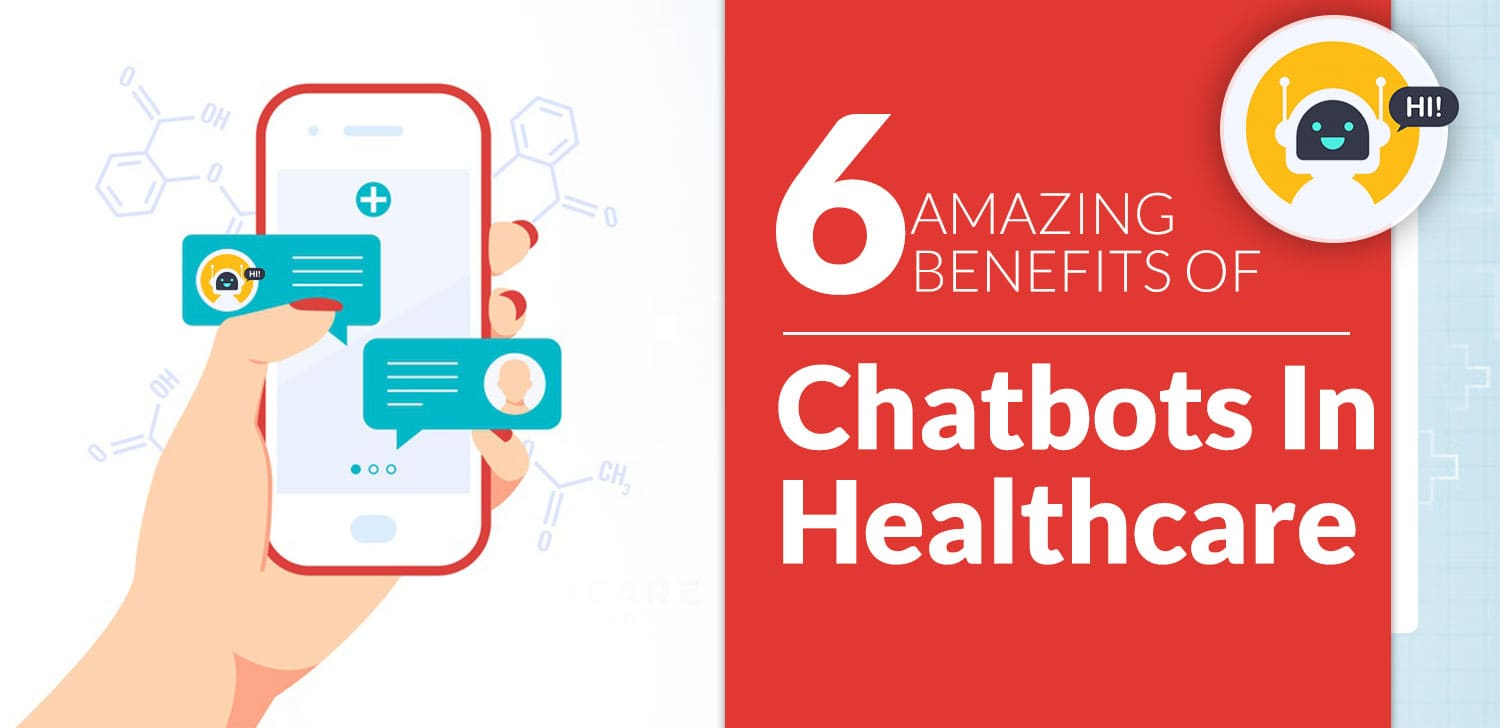 Benefits of healthcare chatbot