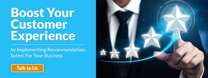 boost-your-customer-experience-by-implementing-recommendation-sytem-for-your-business