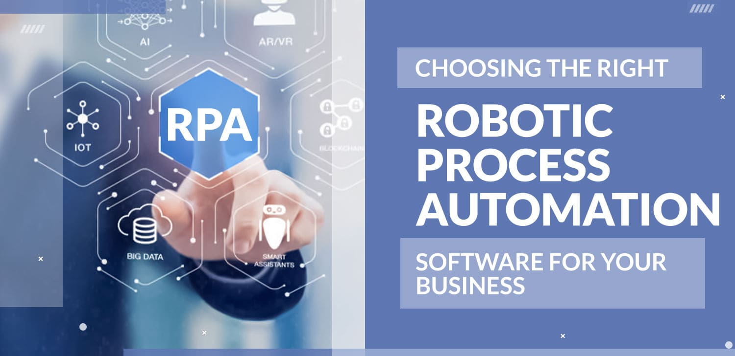 choosing RPA software for your business