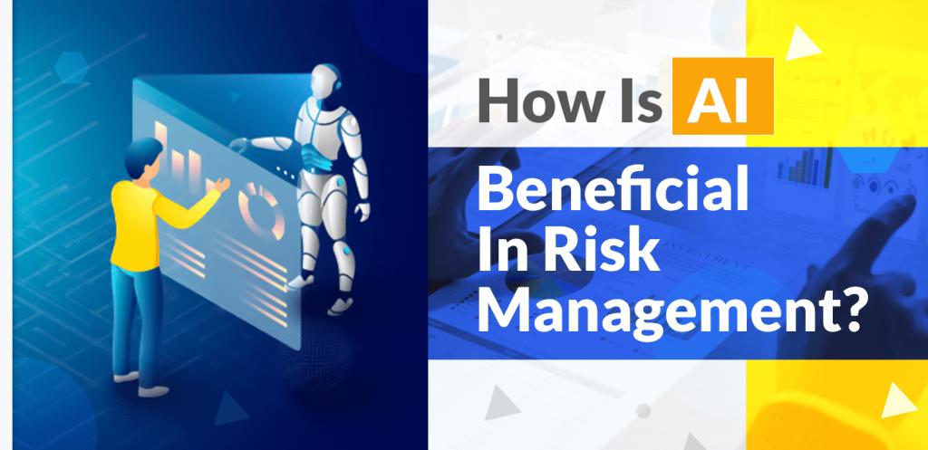 AI for Risk Management