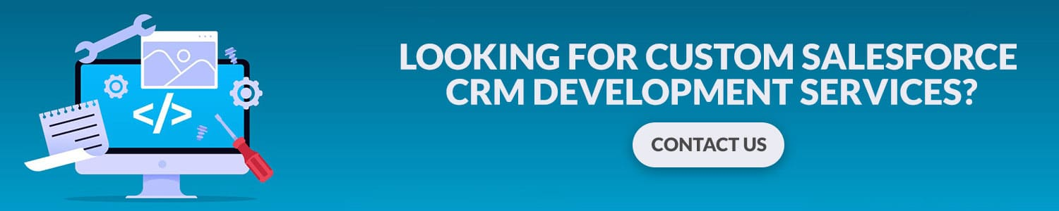 Looking-For-Custom-Salesforce-CRM-Development-Services