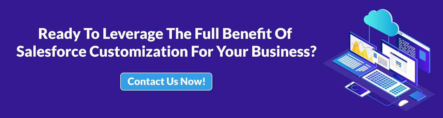 Ready-To-Leverage-The-Full-Benefit-Of-Salesforce-Customization-For-Your-Business