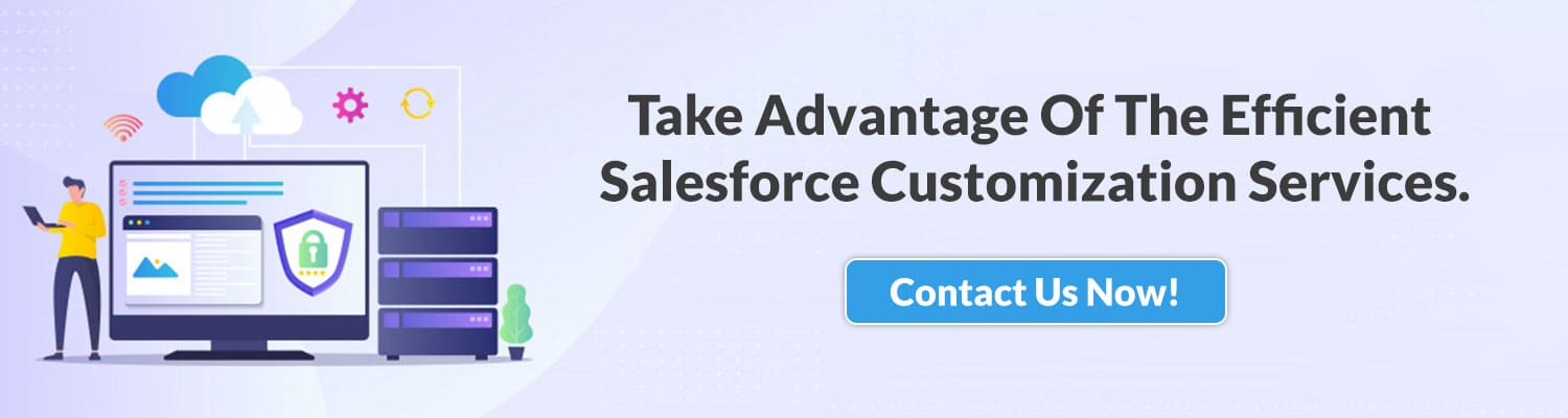 Take-Advantage-Of-The-Efficient-Salesforce-Customization-CRM-Services