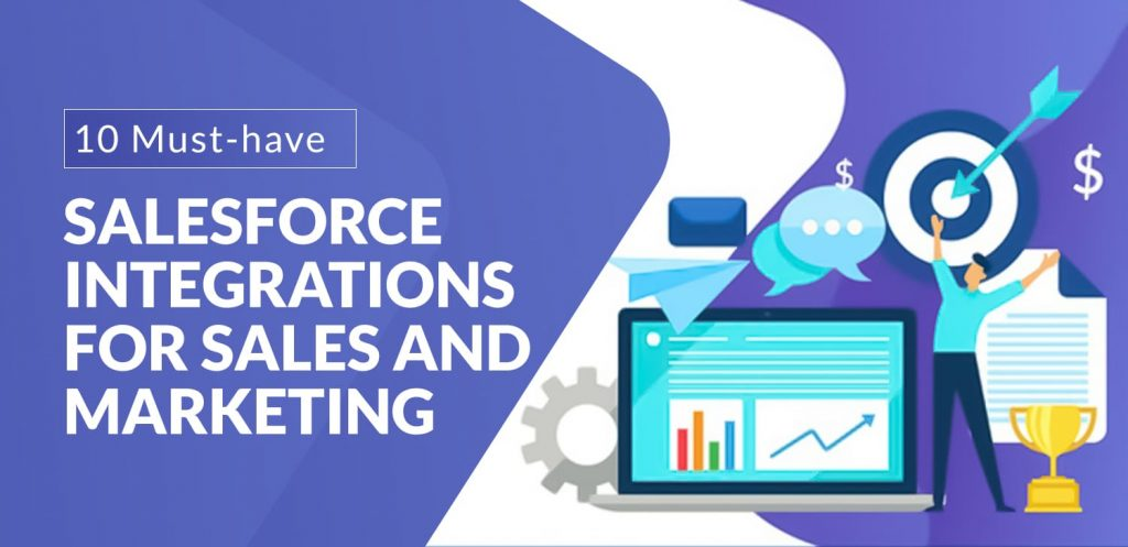 10-Must-have-Salesforce-Integrations-for-Sales-and-Marketing