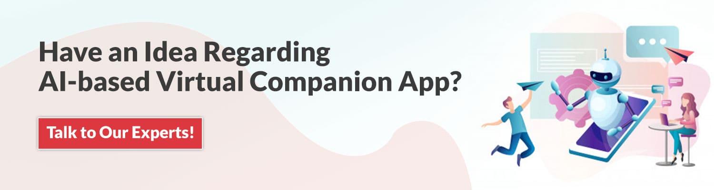 develop virtual companion app