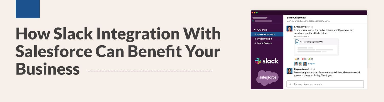 how slack salesforce integration can benefit your business
