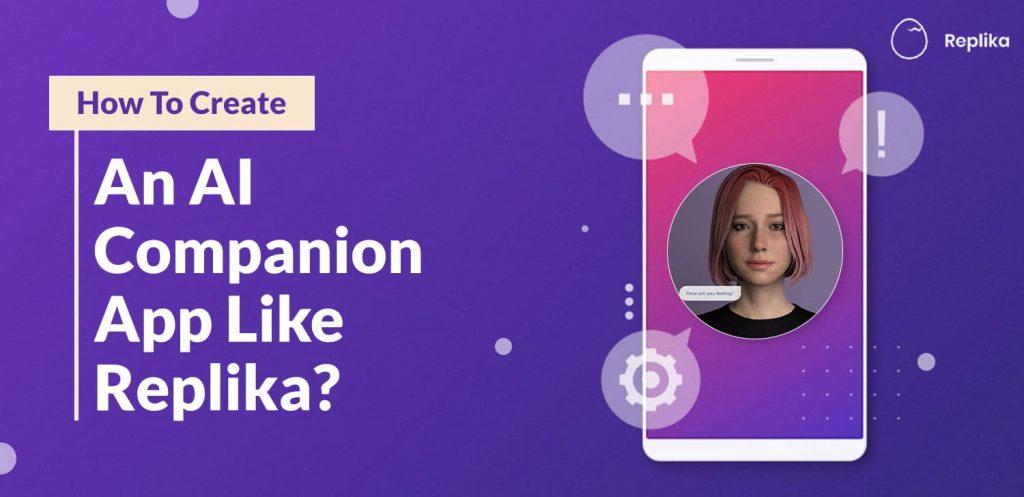 create-an-ai-companion-app-like-replika