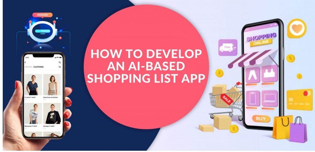 Develop Shopping List App