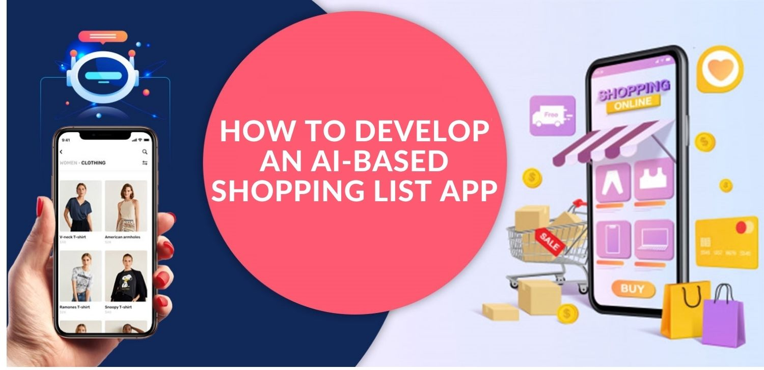 Develop Shopping List App