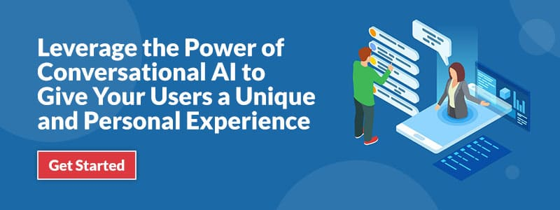 leverage-the-power-of-conversational-ai-to-give-your-users-a-unique-and-personal-experience