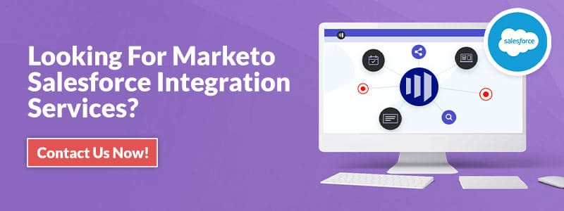 Looking For Marketo Salesforce Integration Services