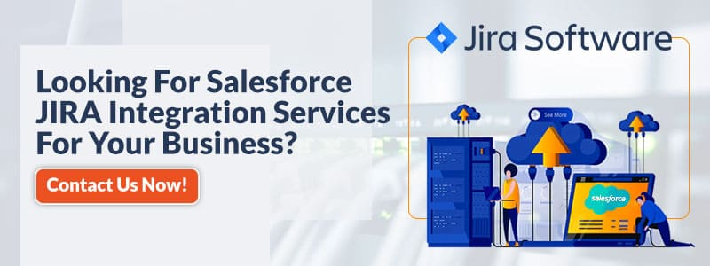 looking for salesforce jira integration services for your business