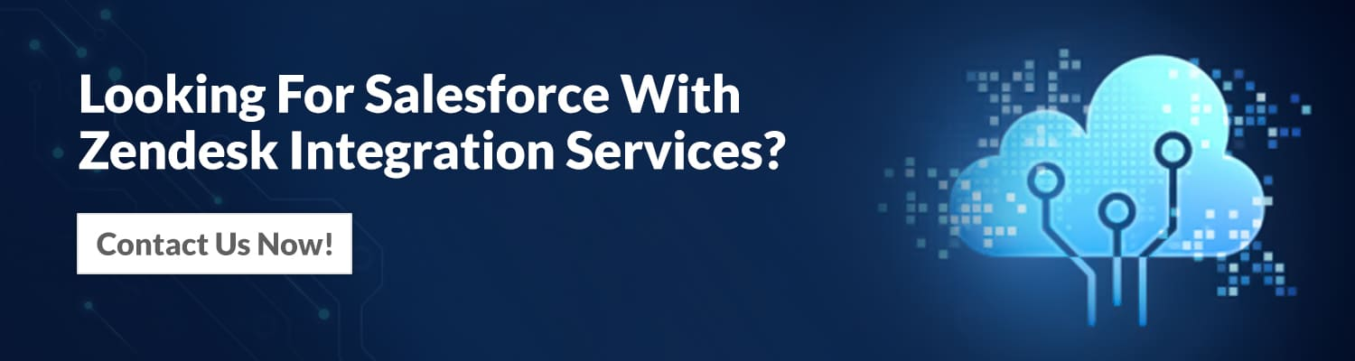 looking-for-salesforce-with-zendesk-integration-services