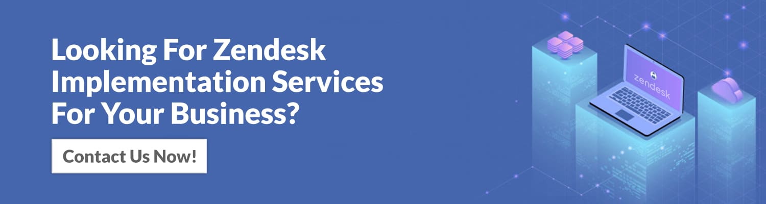 looking-for-zendesk-implementation-services-for-your-business